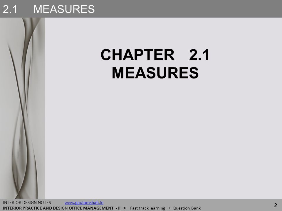 CHAPTER 2.1 MEASURES 2.1 MEASURES