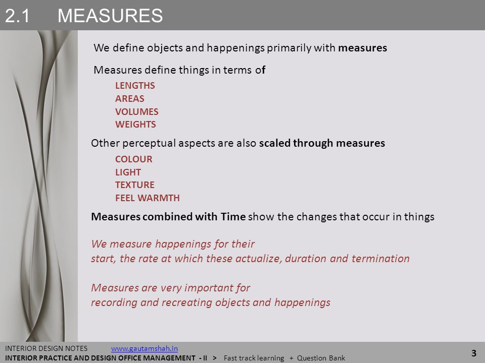 2.1 MEASURES We define objects and happenings primarily with measures