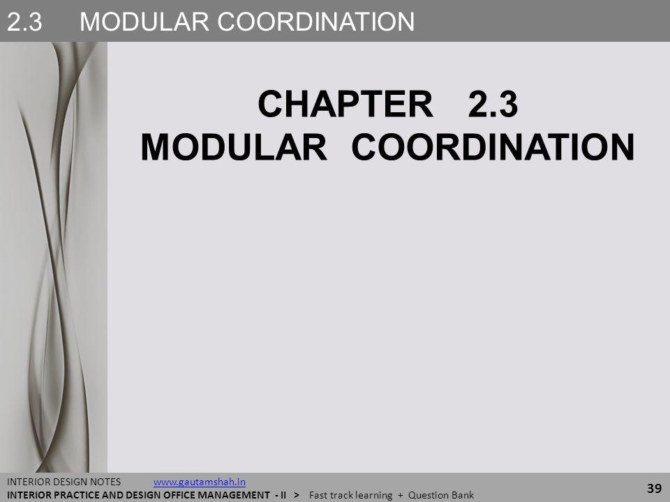 CHAPTER 2.3 MODULAR COORDINATION