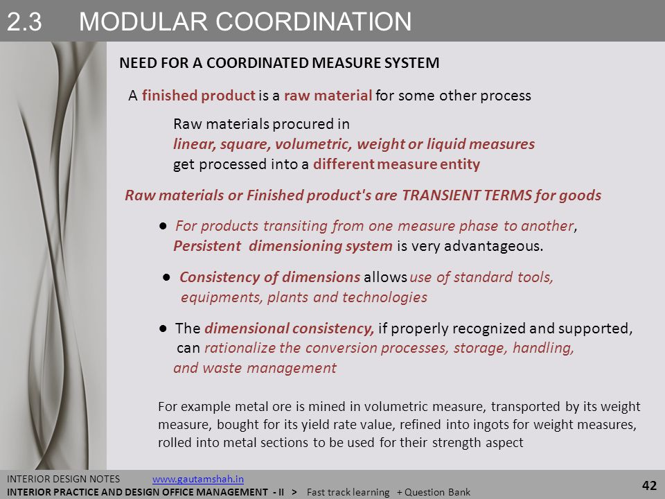 2.3 MODULAR COORDINATION NEED FOR A COORDINATED MEASURE SYSTEM