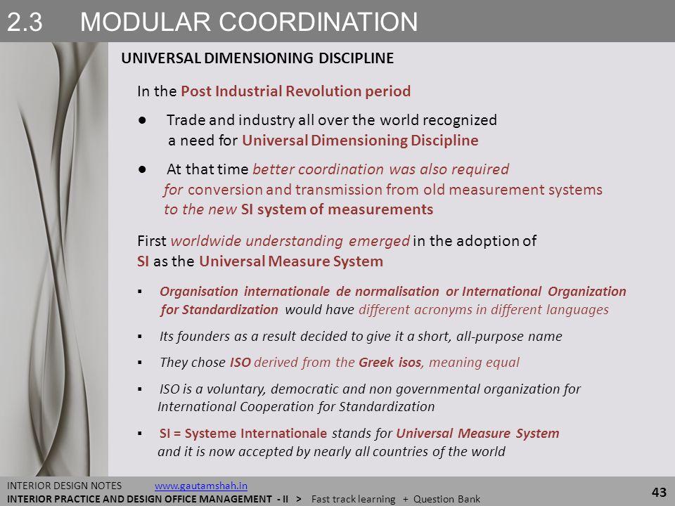 2.3 MODULAR COORDINATION UNIVERSAL DIMENSIONING DISCIPLINE