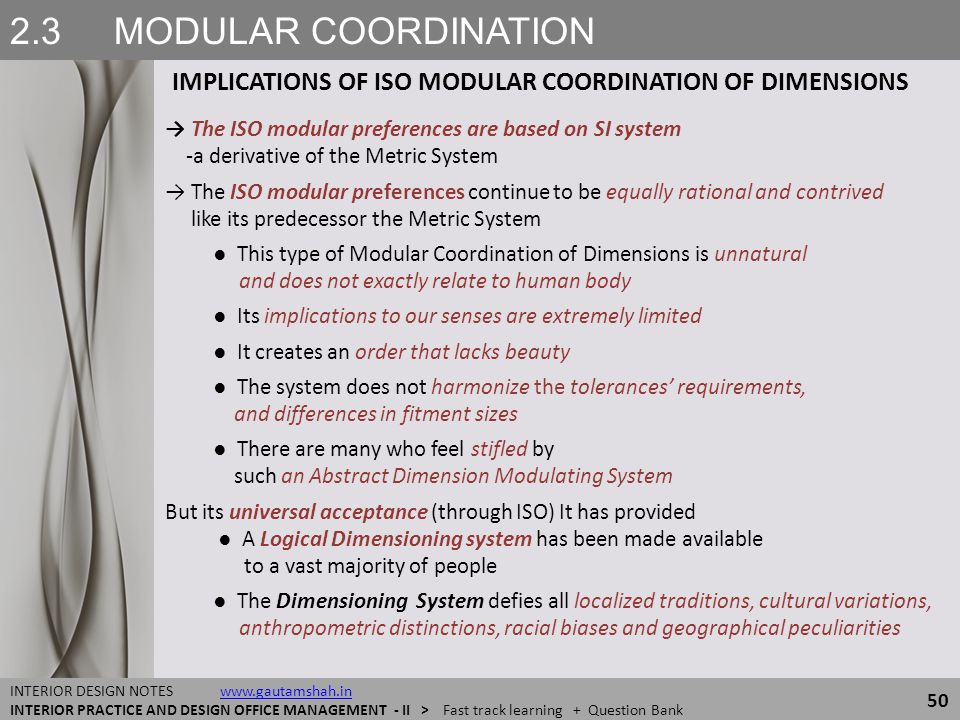 2.3 MODULAR COORDINATION IMPLICATIONS OF ISO MODULAR COORDINATION OF DIMENSIONS. → The ISO modular preferences are based on SI system.