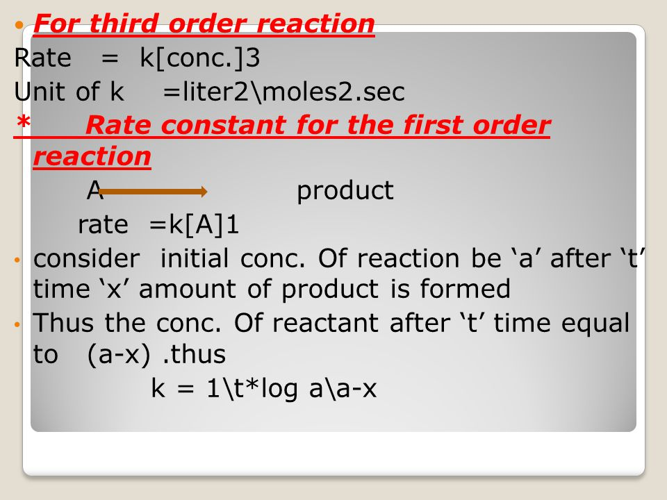 For third order reaction