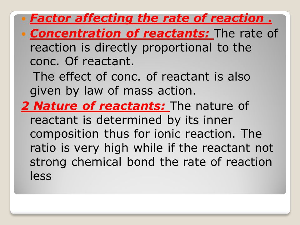 Factor affecting the rate of reaction .