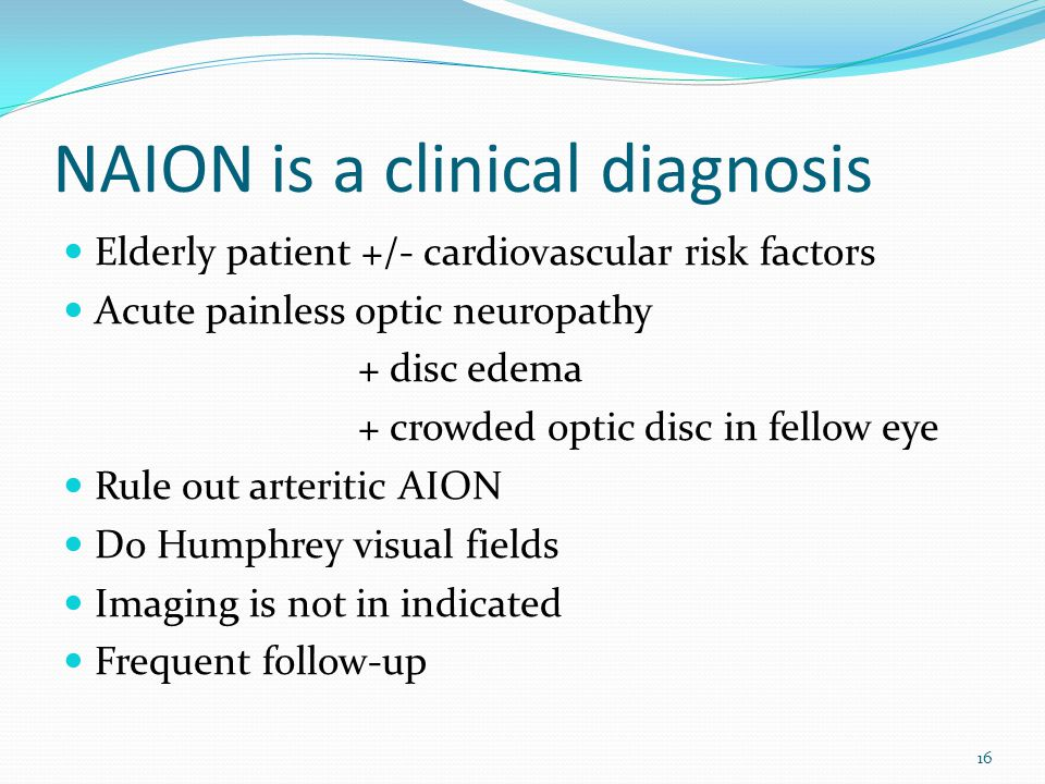 NAION is a clinical diagnosis