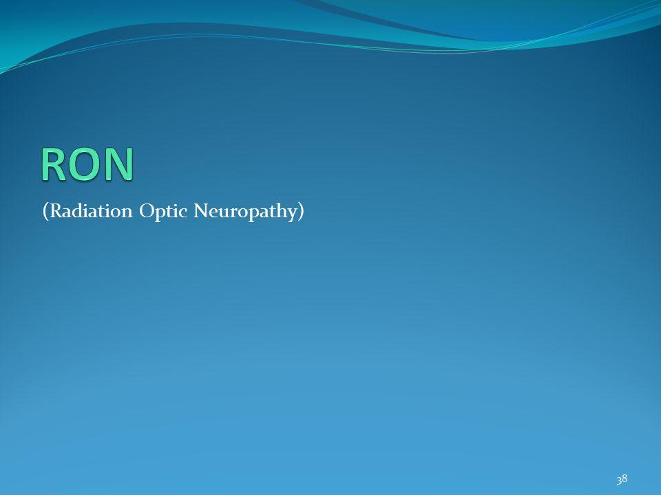 RON (Radiation Optic Neuropathy)