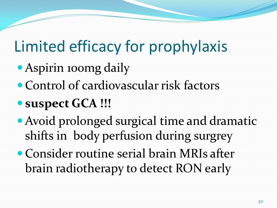 Limited efficacy for prophylaxis
