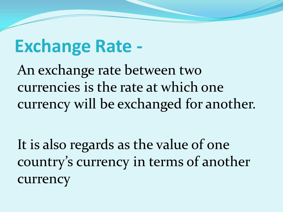 Exchange Rate -