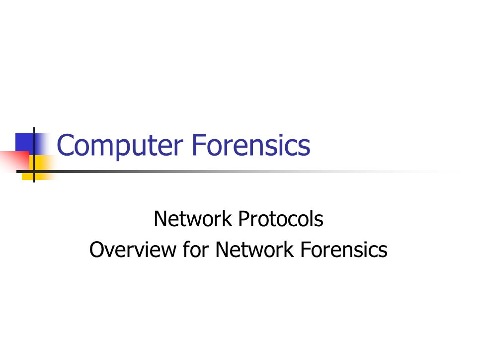 Network Protocols Overview for Network Forensics