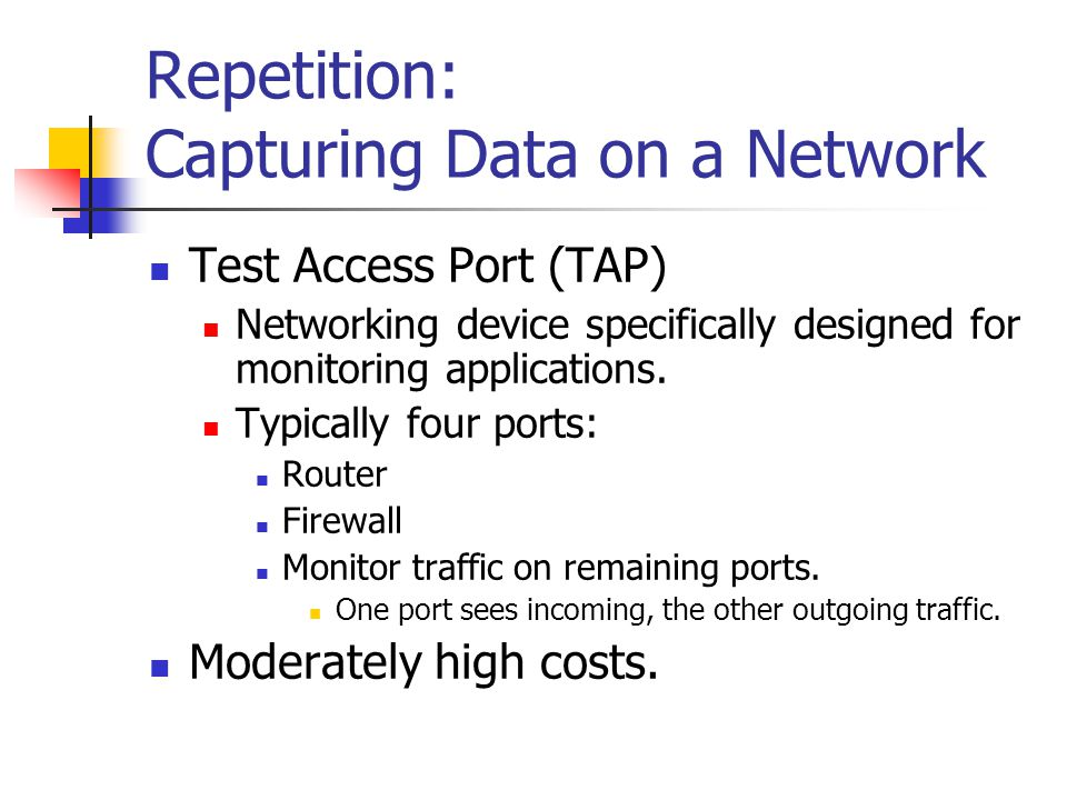Repetition: Capturing Data on a Network