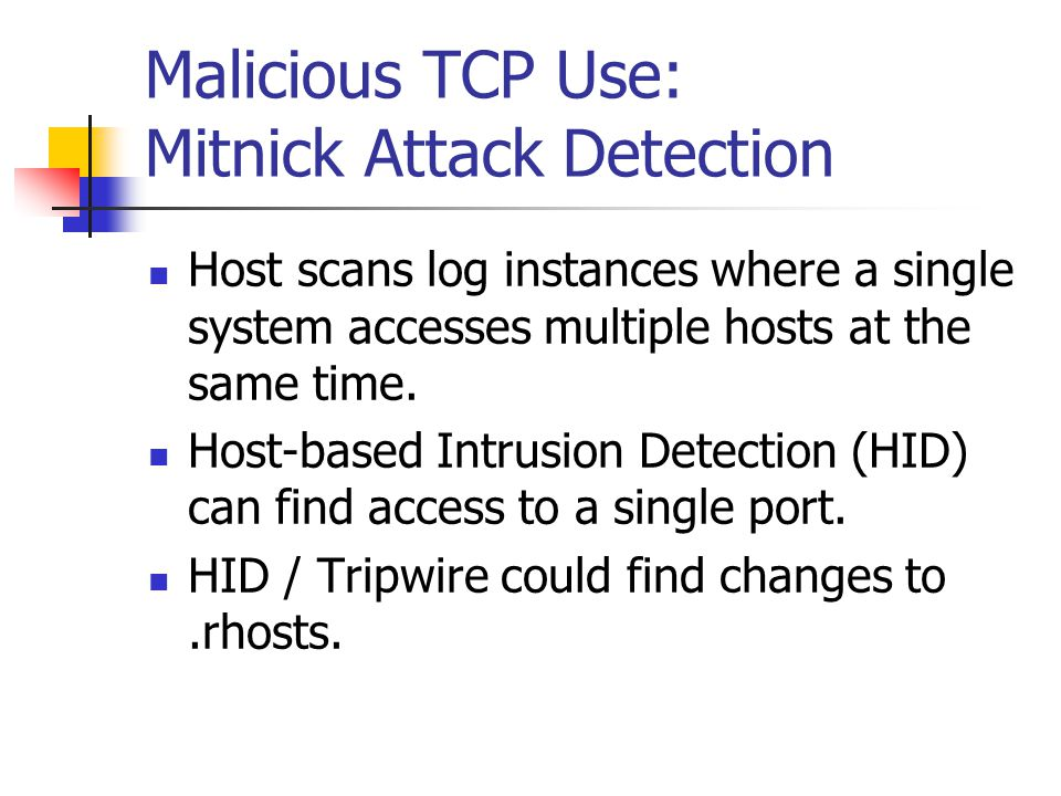 Malicious TCP Use: Mitnick Attack Detection