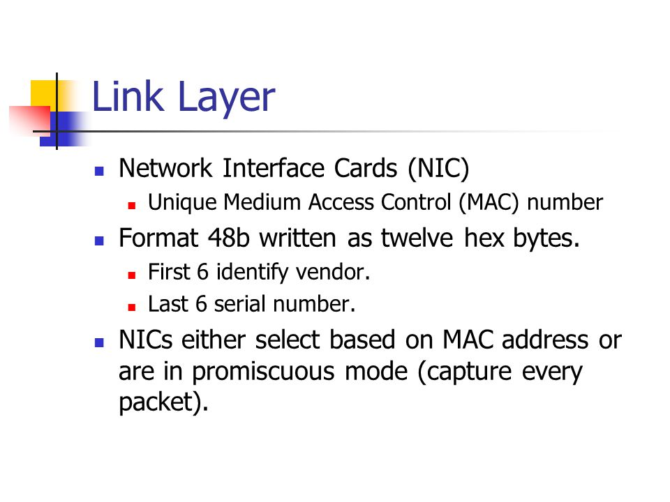 Link Layer Network Interface Cards (NIC)