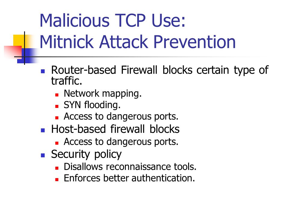 Malicious TCP Use: Mitnick Attack Prevention