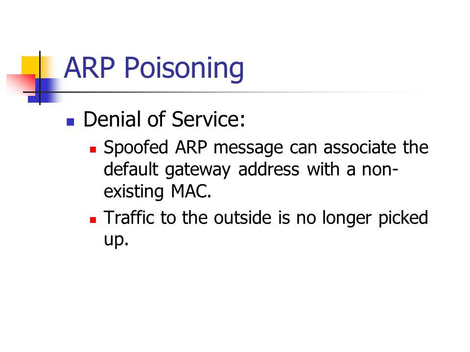 ARP Poisoning Denial of Service: