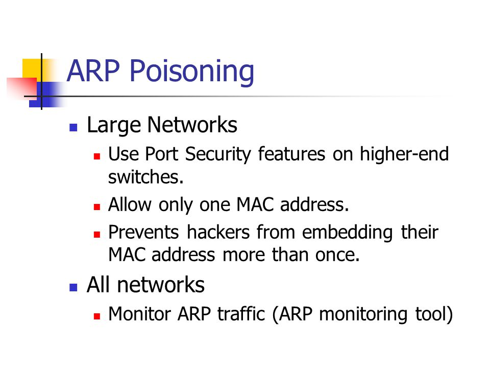 ARP Poisoning Large Networks All networks