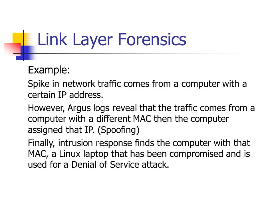 Link Layer Forensics Example: