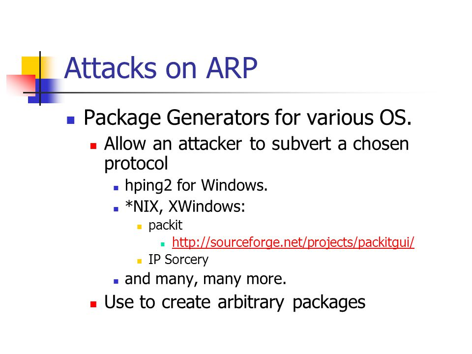 Attacks on ARP Package Generators for various OS.