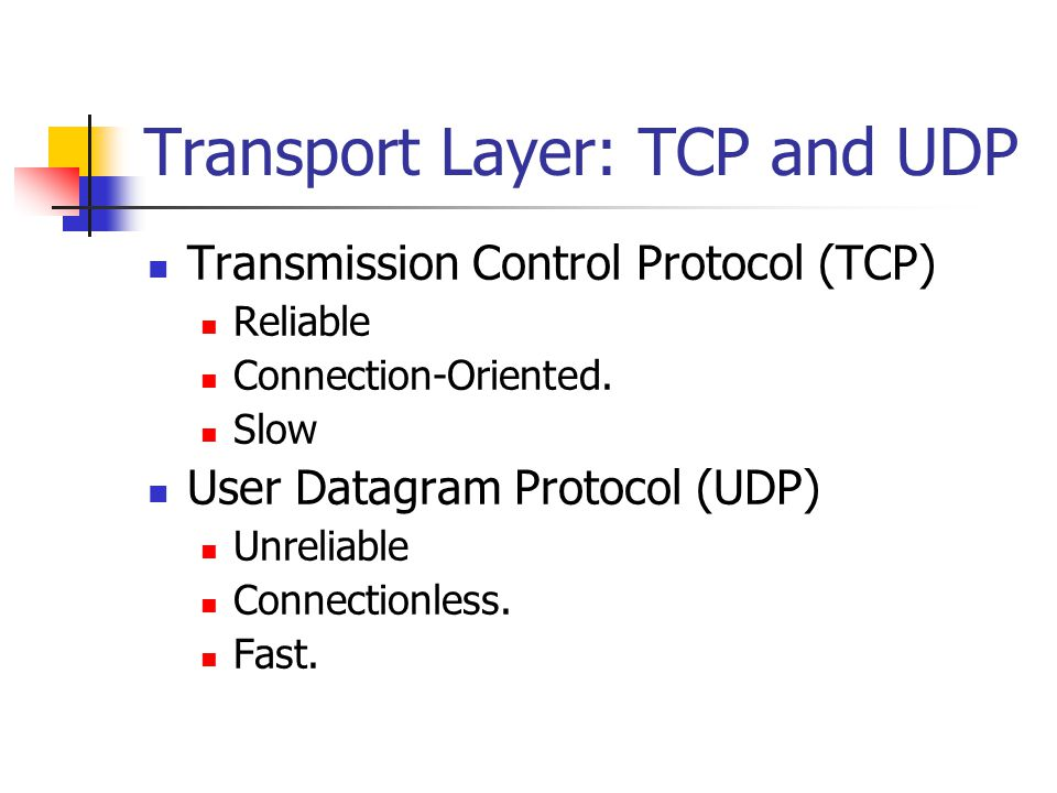 Transport Layer: TCP and UDP