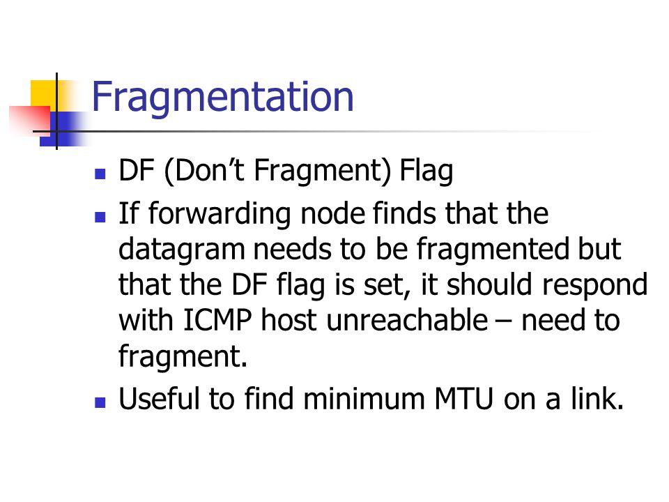 Fragmentation DF (Don't Fragment) Flag