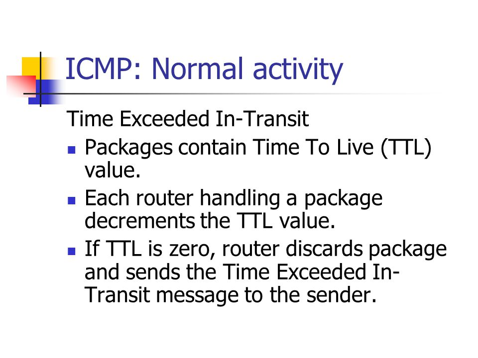 ICMP: Normal activity Time Exceeded In-Transit