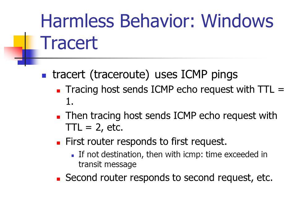 Harmless Behavior: Windows Tracert