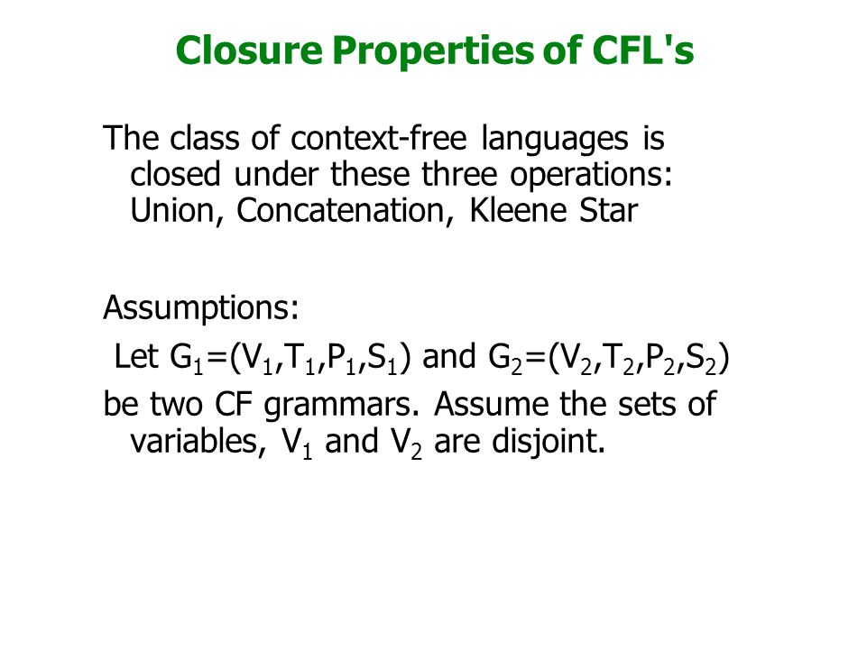 Closure Properties of CFL s