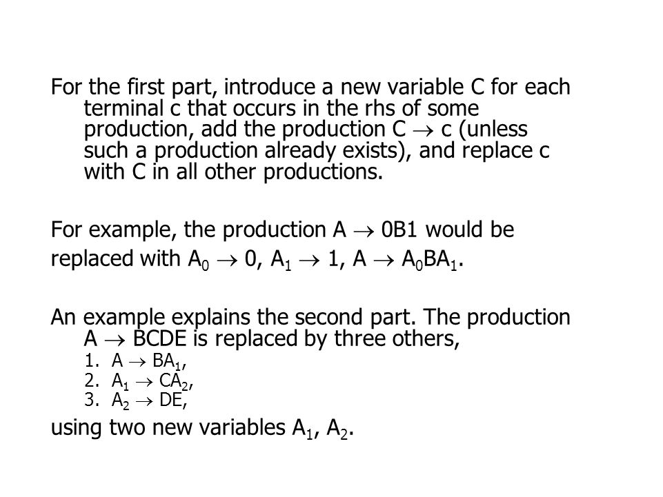 For example, the production A ® 0B1 would be
