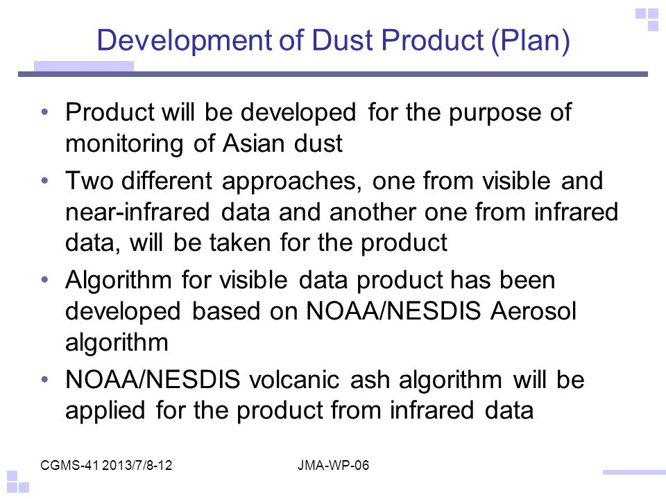 Development of Dust Product (Plan)