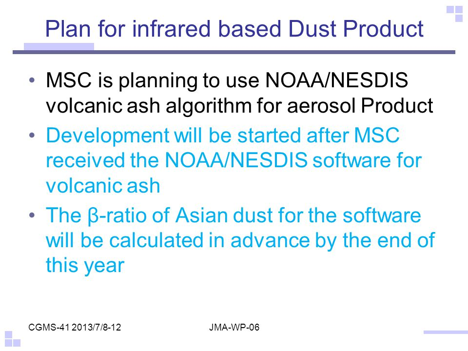 Plan for infrared based Dust Product