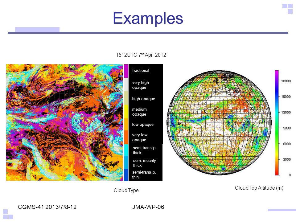 Examples CGMS-41 2013/7/8-12 JMA-WP-06 1512UTC 7th Apr. 2012