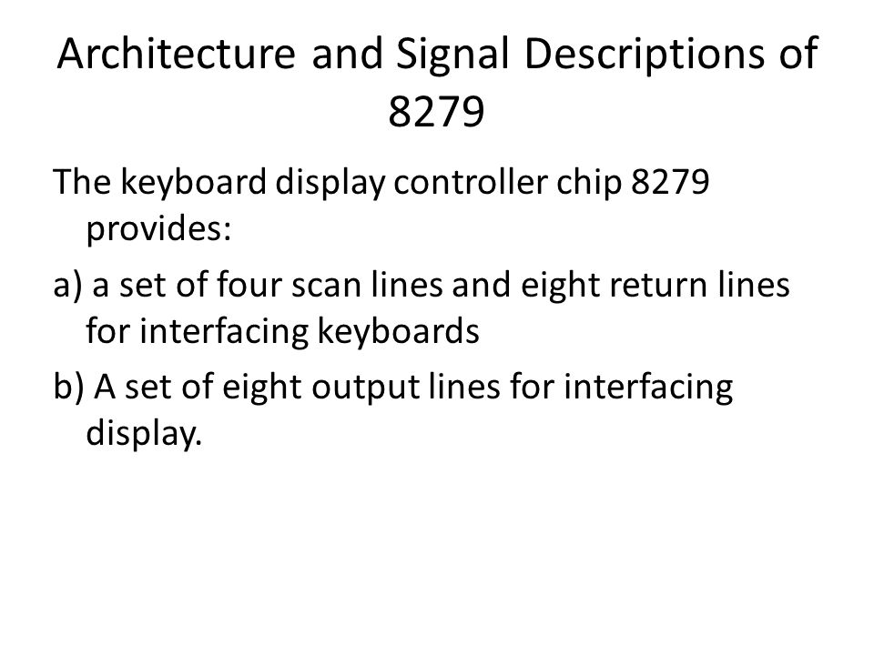 Architecture and Signal Descriptions of 8279