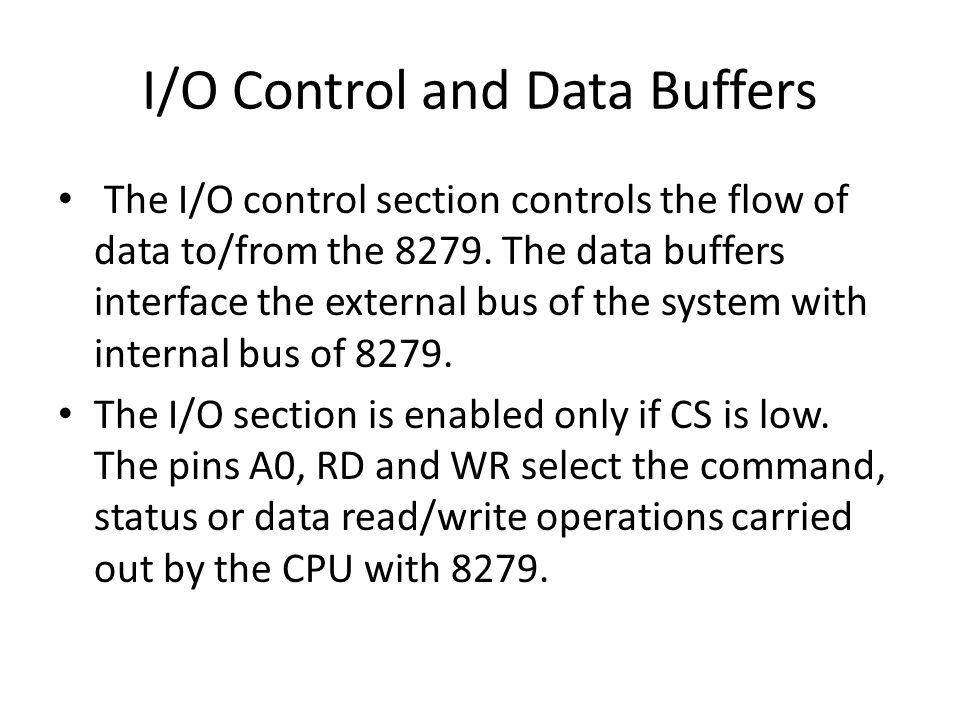 I/O Control and Data Buffers