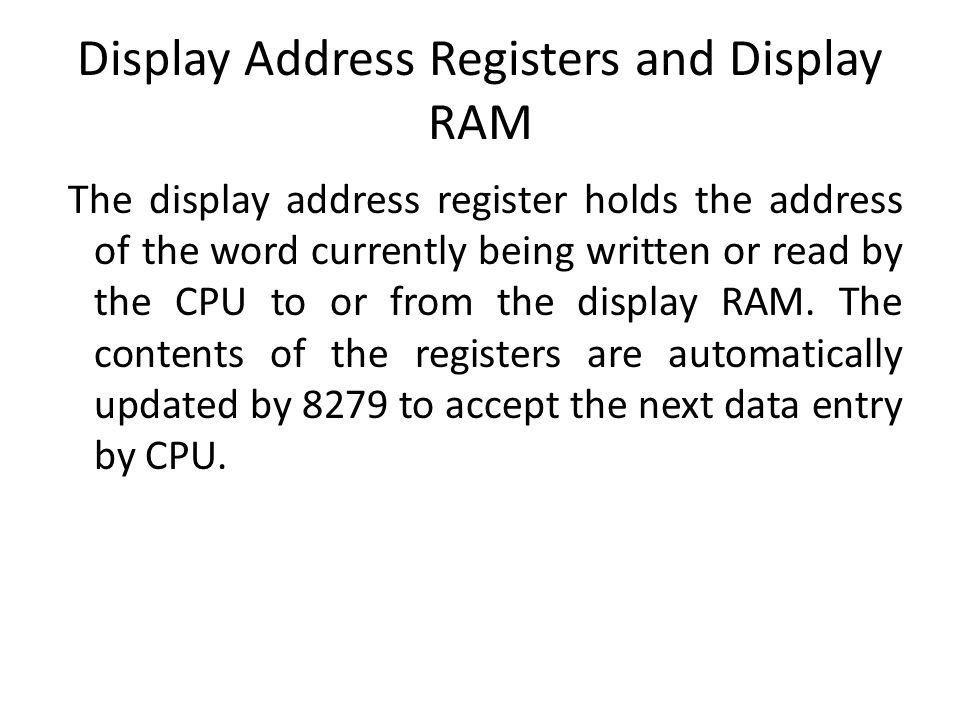 Display Address Registers and Display RAM