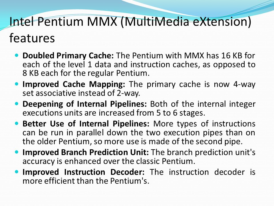 Intel Pentium MMX (MultiMedia eXtension) features