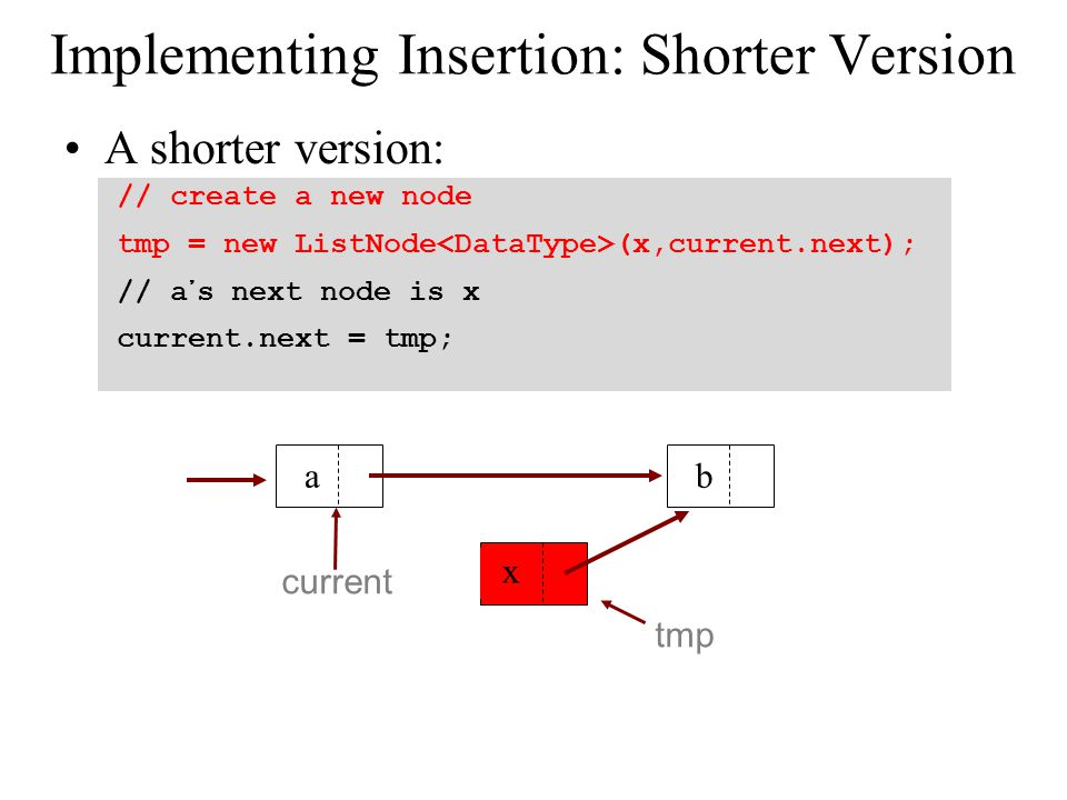 Implementing Insertion: Shorter Version