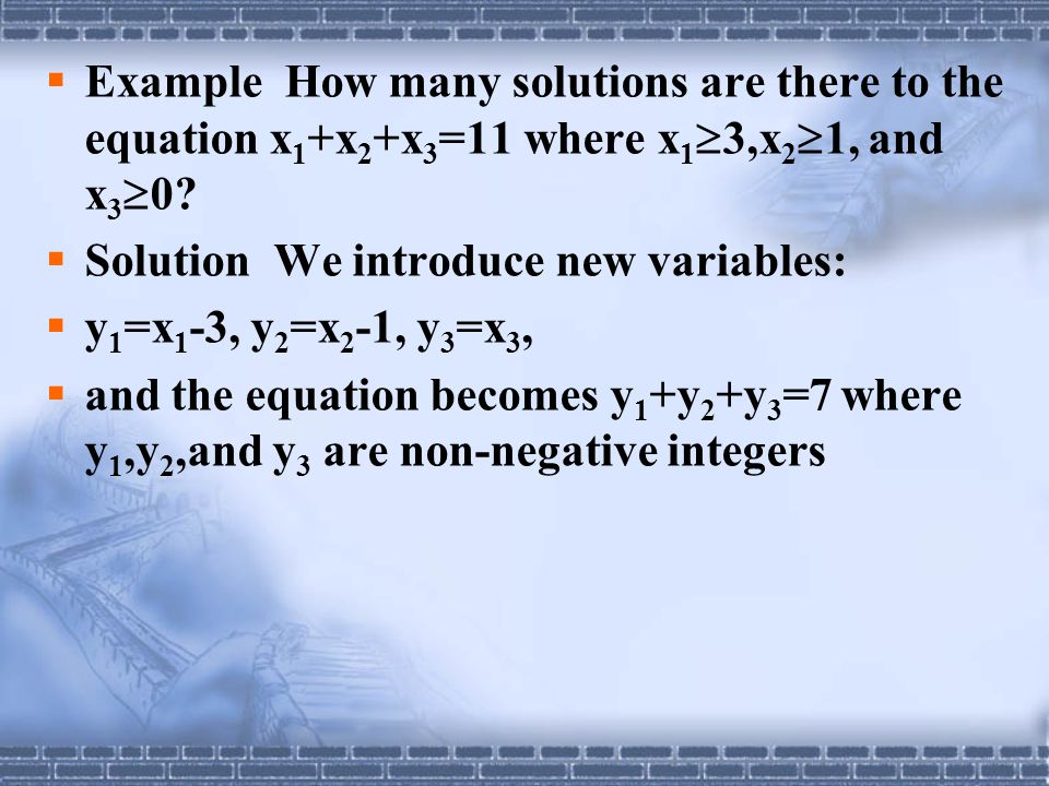Example How many solutions are there to the equation x1+x2+x3=11 where x13,x21, and x30