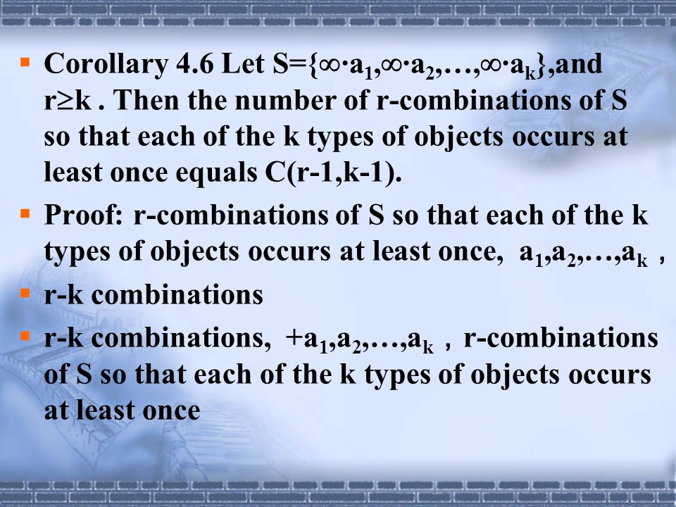 Corollary 4. 6 Let S={·a1,·a2,…,·ak},and rk