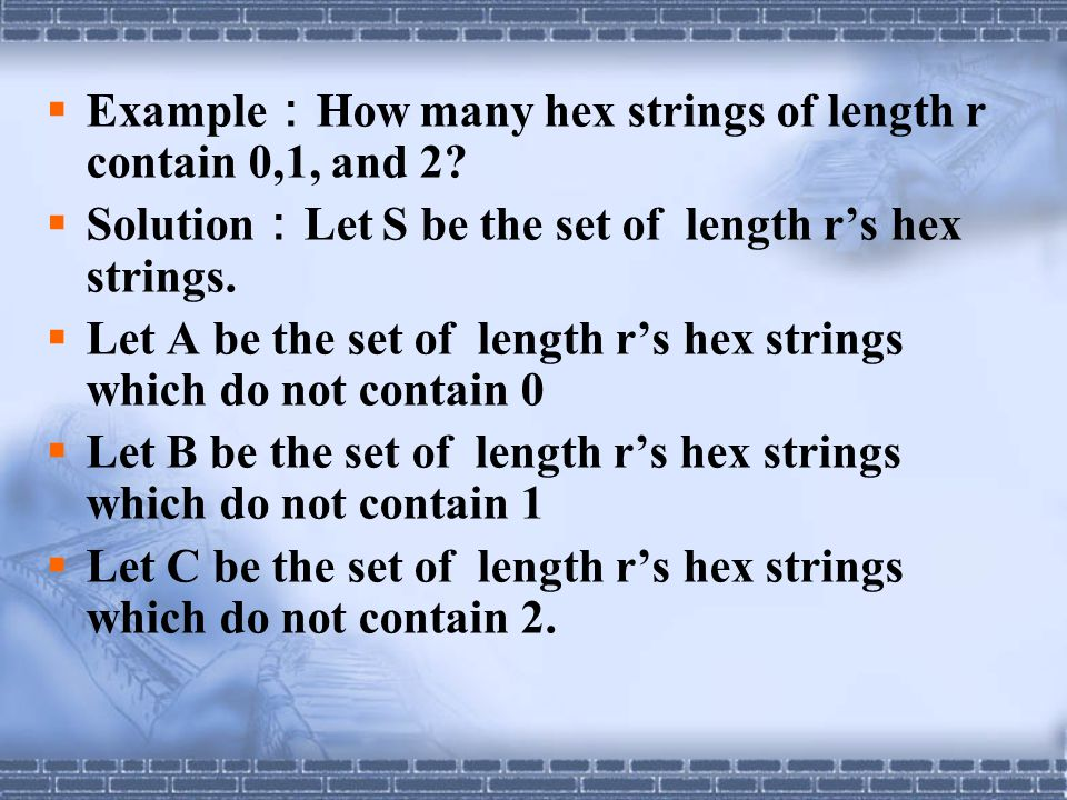 Example:How many hex strings of length r contain 0,1, and 2