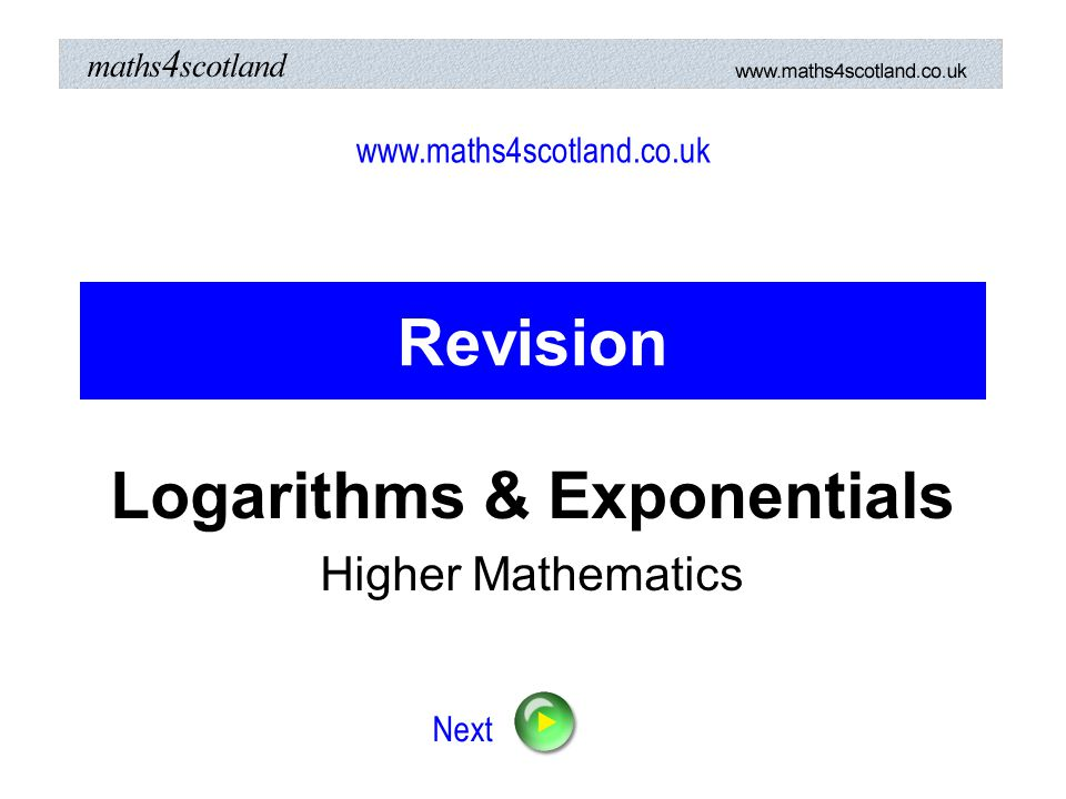 Logarithms & Exponentials Higher Mathematics