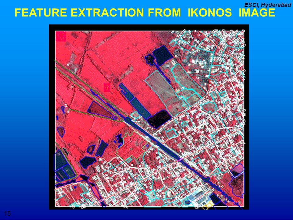 FEATURE EXTRACTION FROM IKONOS IMAGE