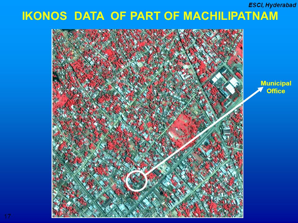 IKONOS DATA OF PART OF MACHILIPATNAM
