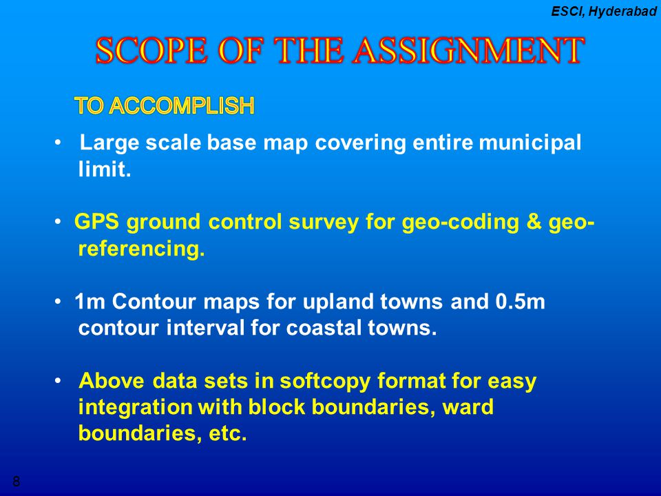 SCOPE OF THE ASSIGNMENT