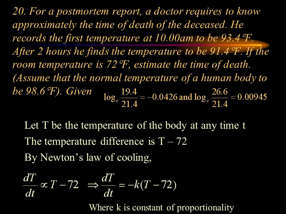 Let T be the temperature of the body at any time t