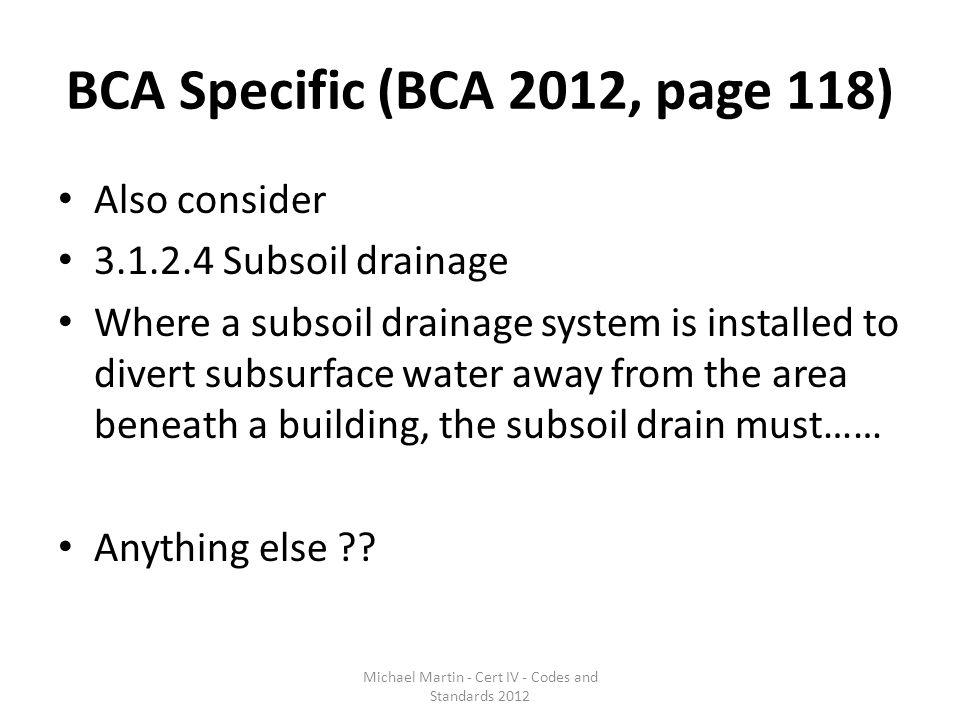 BCA Specific (BCA 2012, page 118)