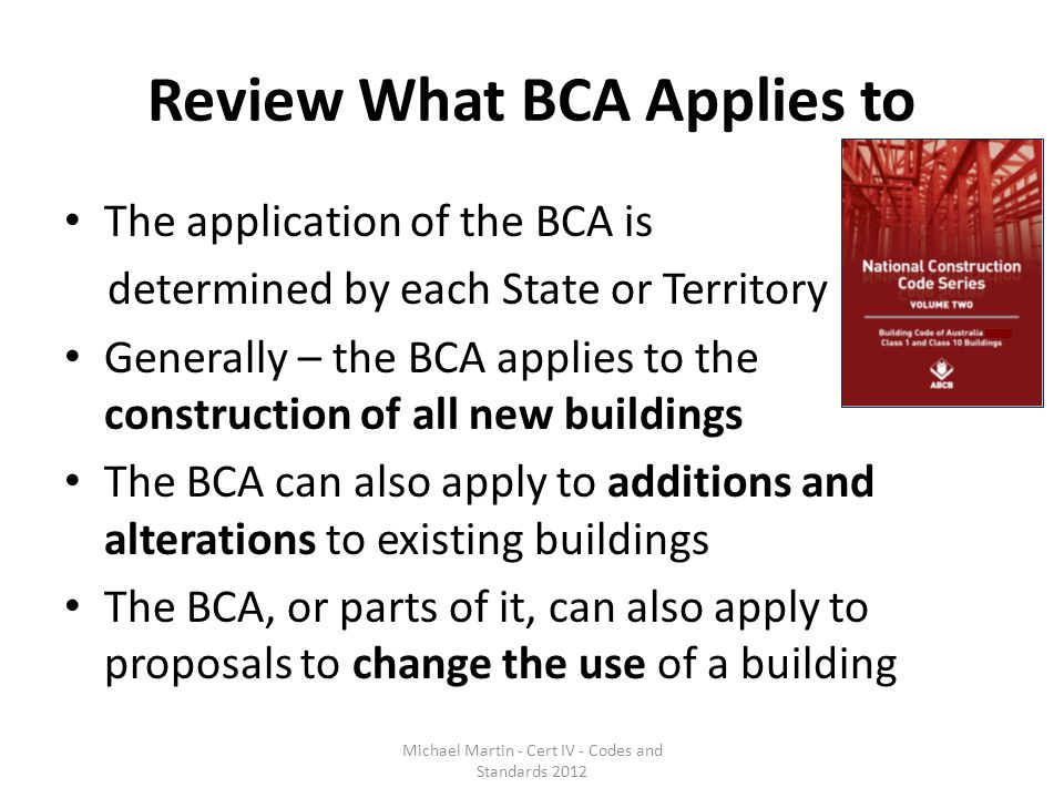Review What BCA Applies to