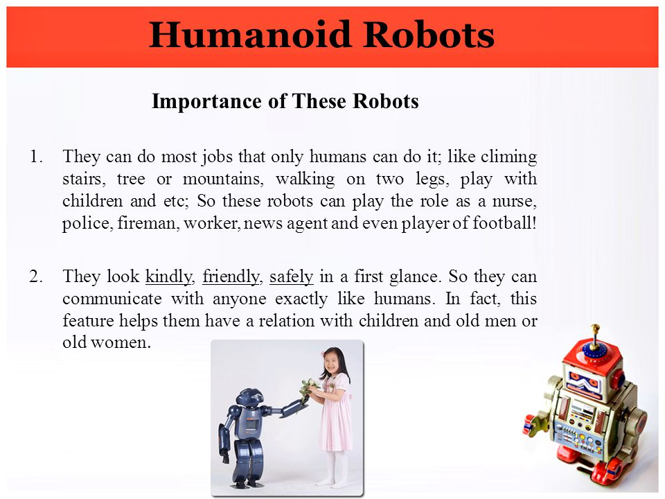 Importance of These Robots