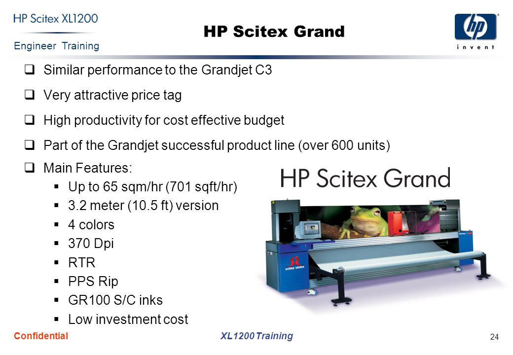 HP Scitex Grand Similar performance to the Grandjet C3