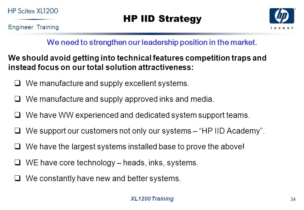 We need to strengthen our leadership position in the market.
