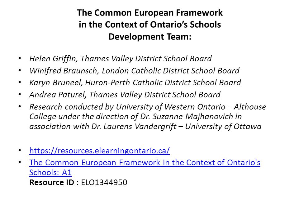 The Common European Framework in the Context of Ontario's Schools Development Team: