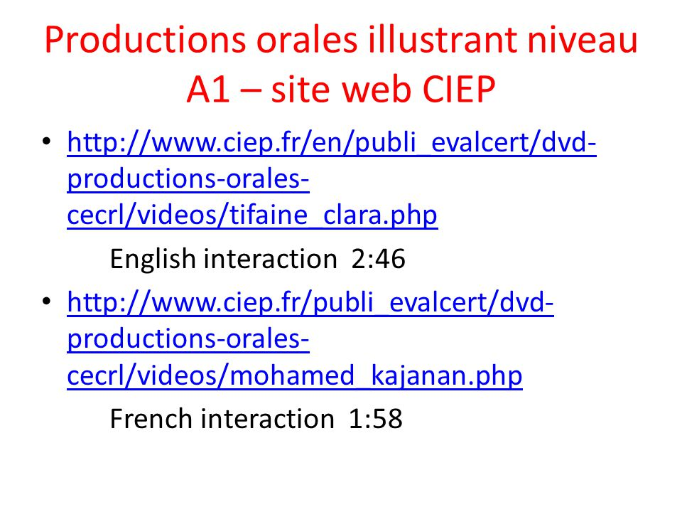 Productions orales illustrant niveau A1 – site web CIEP